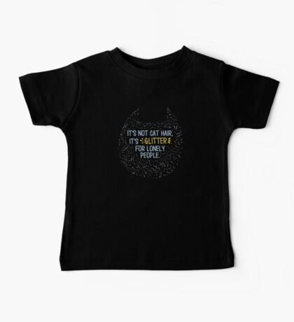Glitter for Lonely People Baby Tee