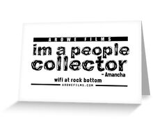 People Collector - Black (WFARB) Greeting Card