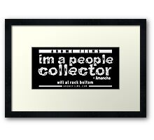 People Collector - White (WFARB) Framed Print