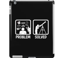 Funny Astronomy Problem Solved iPad Case/Skin
