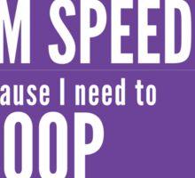 Crohn's awareness speeding sticker Sticker