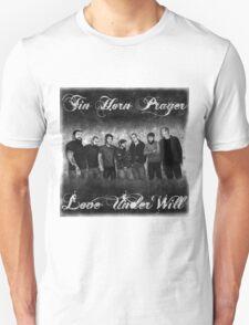 Tin Horn Prayer - Love Under Will Unisex T-Shirt