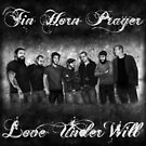 Tin Horn Prayer - Love Under Will by Dextra Hoffman