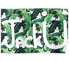 Jack U - Banana Leaf Poster
