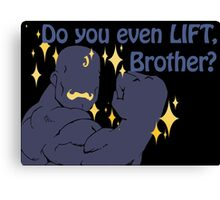 Quotes and quips - do you even lift Canvas Print