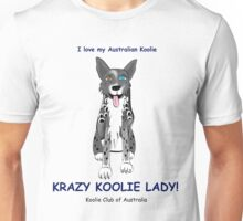 Krazy Koolie Lady Unisex T-Shirt