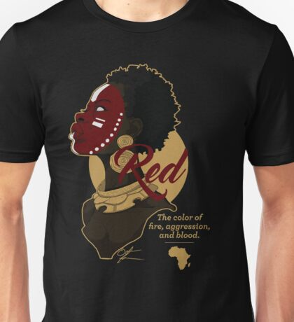 Red - The Color of Fire, Aggression & Blood Unisex T-Shirt