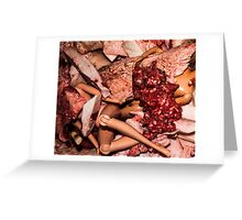 Meat Barbies Greeting Card