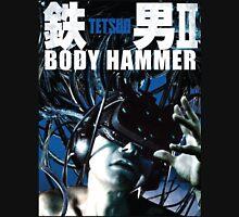 Tetsuo II - Body Hammer Unisex T-Shirt