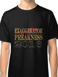 Exaggerator Preakness 2016 Classic T-Shirt