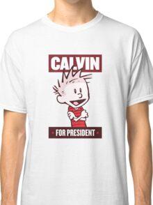 Calvin For President Classic T-Shirt