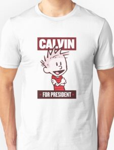 Calvin For President Unisex T-Shirt