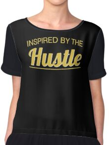 Inspired by the Hustle Women's Chiffon Top