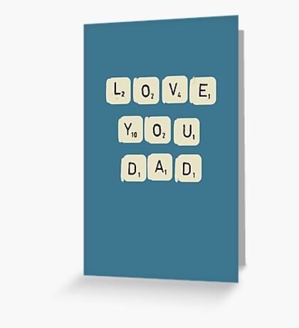 Father's Day - Love you Dad  Greeting Card