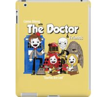 the doctor friends iPad Case/Skin