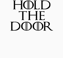 Hold The Door - Game Of Thrones Season 6 Unisex T-Shirt
