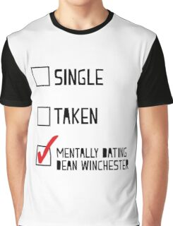 Mentally Dating Dean Winchester Graphic T-Shirt