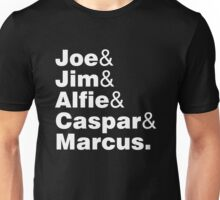 Joe Jim Alfie Caspar Marcus Unisex T-Shirt