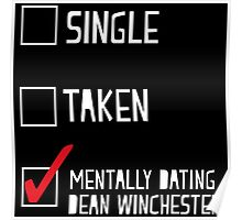 Mentally Dating Dean Winchester Poster