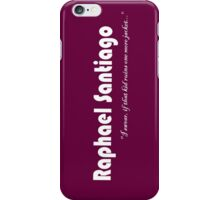 Raphael Santiago Items iPhone Case/Skin