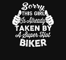 Sorry This Girl Is Already Taken By A Super Hot Biker Womens Fitted T-Shirt