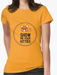 Show Me Your Kitties Womens Fitted T-Shirt