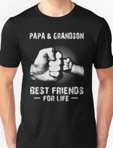 PAPA AND GRANDSON TSHIRT Unisex T-Shirt