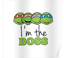 I'm The Boss Poster
