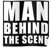 Man Behind The Scene Poster