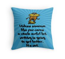 Unless Someone Like You Throw Pillow
