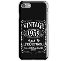 1959 - Aged To Perfection iPhone Case/Skin