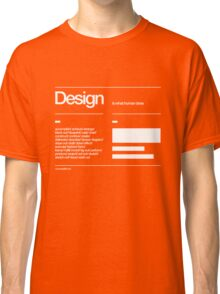Design Classic T-Shirt