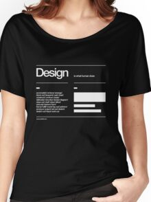 Design Women's Relaxed Fit T-Shirt