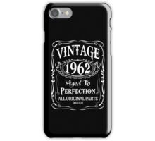 1962 - Aged To Perfection iPhone Case/Skin