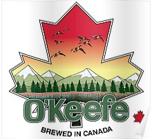 O'Keefe Brewery - Brewed in Canada Poster