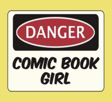 COMIC BOOK GIRL, FUNNY FAKE SAFETY DANGER SIGN  Kids Tee