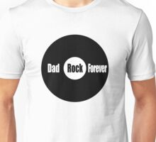 Dad Rock Forever Unisex T-Shirt