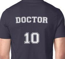 Doctor # 10 Unisex T-Shirt