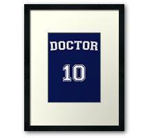 Doctor # 10 Framed Print