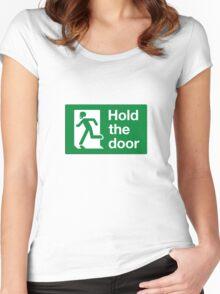 HOLD THE DOOR Women's Fitted Scoop T-Shirt