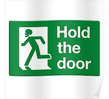 HOLD THE DOOR Poster