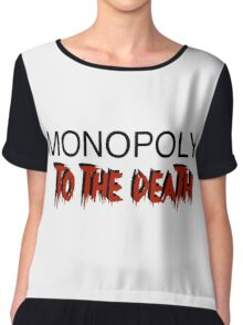 Monopoly: To the Death Chiffon Top