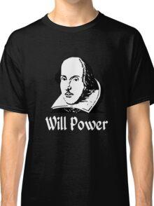 Will Power Classic T-Shirt
