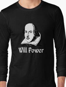 Will Power Long Sleeve T-Shirt