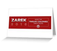 ZAREK 2016 - MAKE THE COLONIES GREAT AGAIN Greeting Card