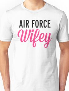 Air Force Wifey Quote Unisex T-Shirt
