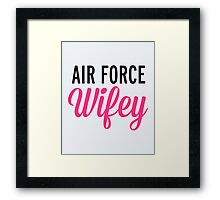Air Force Wifey Quote Framed Print