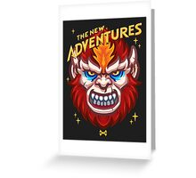 The New Adventures – Beast Man Greeting Card