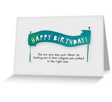 Happy Birthday - One year closer Greeting Card