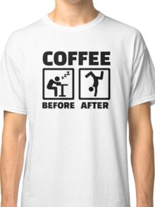 Coffee before after Classic T-Shirt